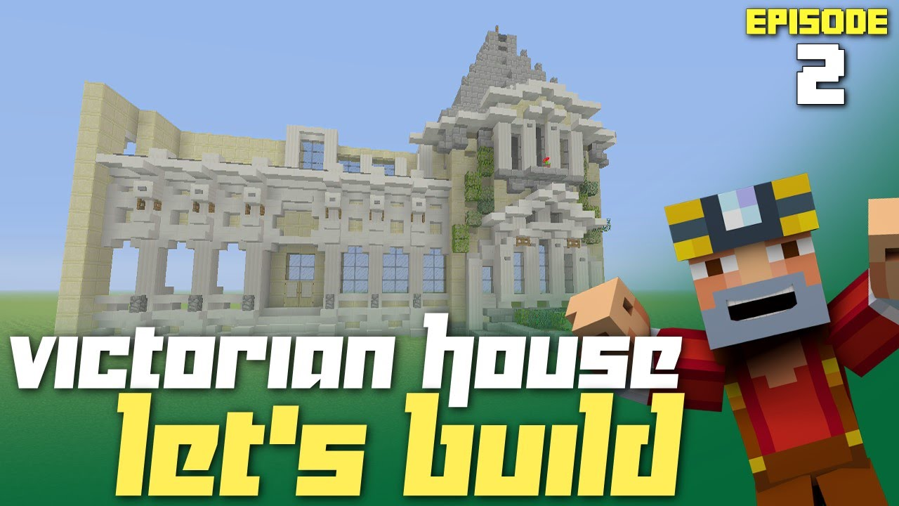 minecraft xbox one let u0027s build a victorian house part 2 front