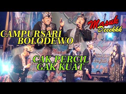 CAMPURSARI BOLODEWO BERSAMA CAK PERCIL CS -DI Mojo Kediri - 4 Januari 2018