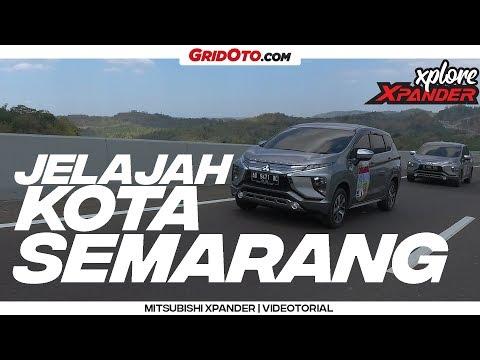 Mitsubishi XPANDER Xplore Kota Semarang   GridOto   Videotorial