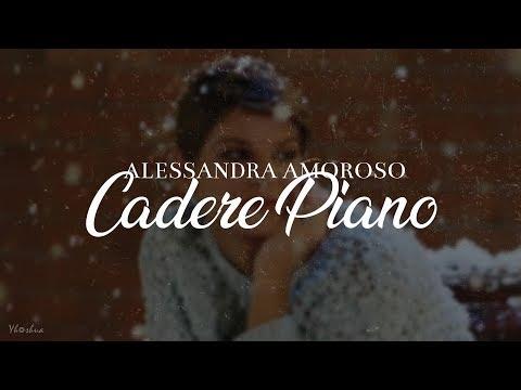 Alessandra Amoroso - Cadere Piano (Testo)
