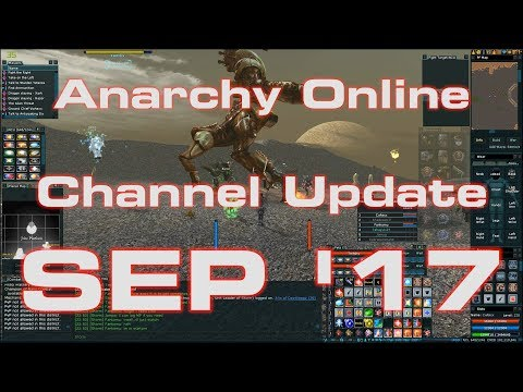 "Channel Update SEP 2017 Anarchy Online ""teh Return"""