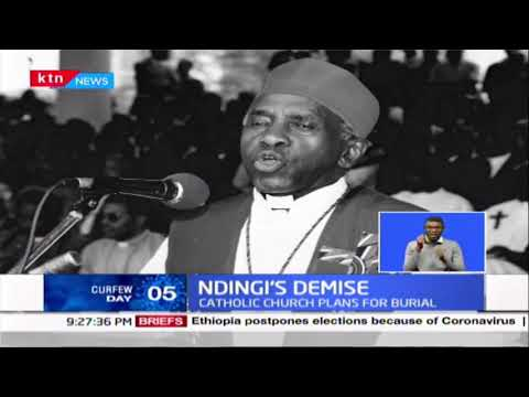 Ndingi\'s Demise: He died at 88, Catholic church plans for burial