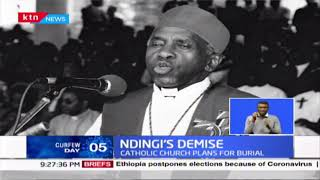 Ndingi's Demise: He died at 88, Catholic church plans for burial