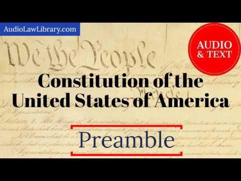 United States Constitution - Preamble (Audio & Text)