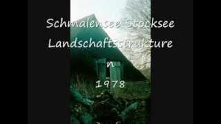 Stocksee Schmalensee Landschaftsstrukturen 1978.wmv