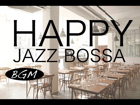 Jazz & Bossa Nova Instrumental Music - Background Music - Music for study, work, Relax.