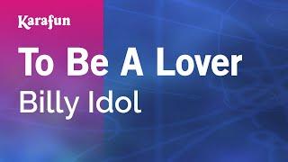 Karaoke To Be A Lover - Billy Idol *