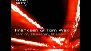 Franksen & Tom Wax - Slap My Bass | Plastic City