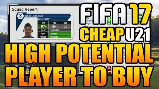 FIFA 17 Career Mode Best High Potential Players To Buy (Under 21)