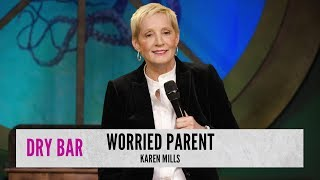 when-your-parents-worry-karen-mills