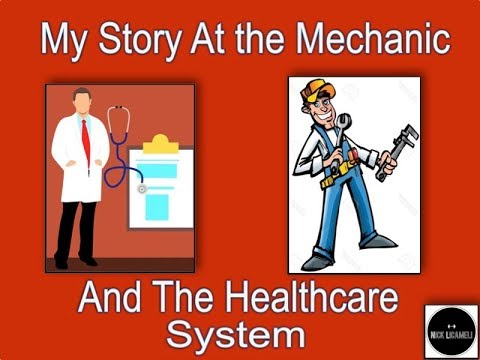 My Story At the Mechanic and the Healthcare System