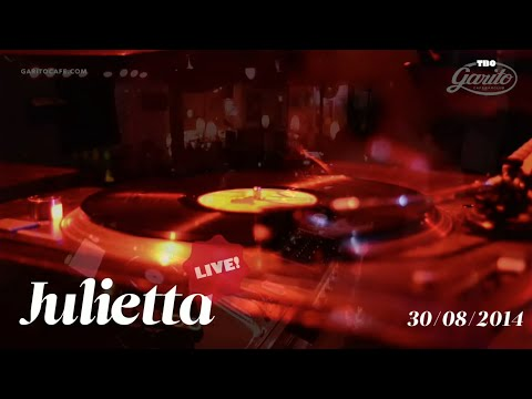 JULIETTA @ GARITO CAFE / 30.08.14