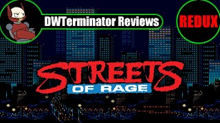 Classic Review REDUX - Streets of Rage (Bare Knuckle)