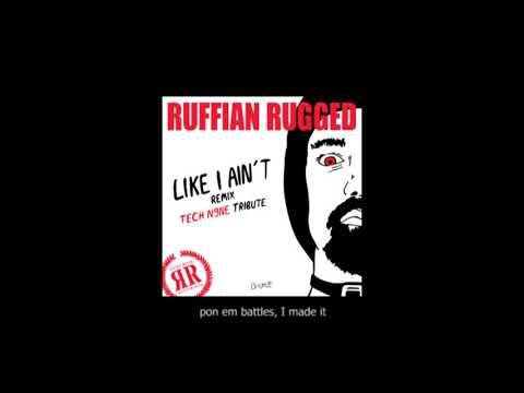 Ruffian Rugged - Like I Ain't (with subtitles)