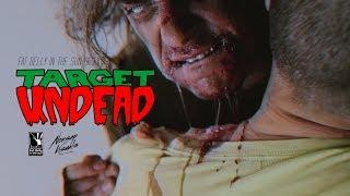 TARGET UNDEAD (2018) | Short Film