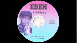 Eben, album le bétail électoral, piste 1