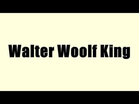 Walter Woolf King