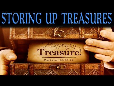 Store Up Your Treasures In Heaven