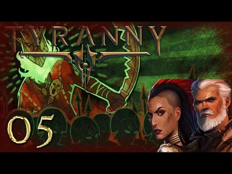 Let's Play Tyranny Gameplay Part 5 - Journey of Tykus - Earthshaker Reinforcements