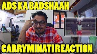 ADS KA BADSHAAH Carryminati reaction