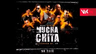 Mr Saik - Muchachita [Remix] Ft Flex, Mr Fox, Kafubanton, Akim, El Boy C, Latin Fresh, Fito Blanko
