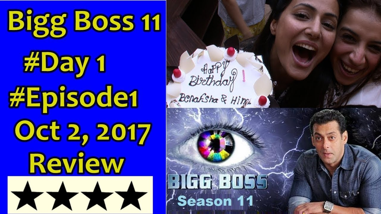 Bigg Boss Season 11 #Episode 1 #Day 1 October 2 2017 Review