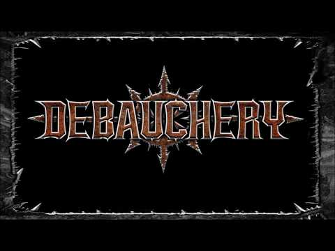 DEBAUCHERY Slaughter the Devil (new song 2018/pre-listening)
