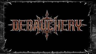 DEBAUCHERY Slaughter the Devil (new song 2018/pre-listening)