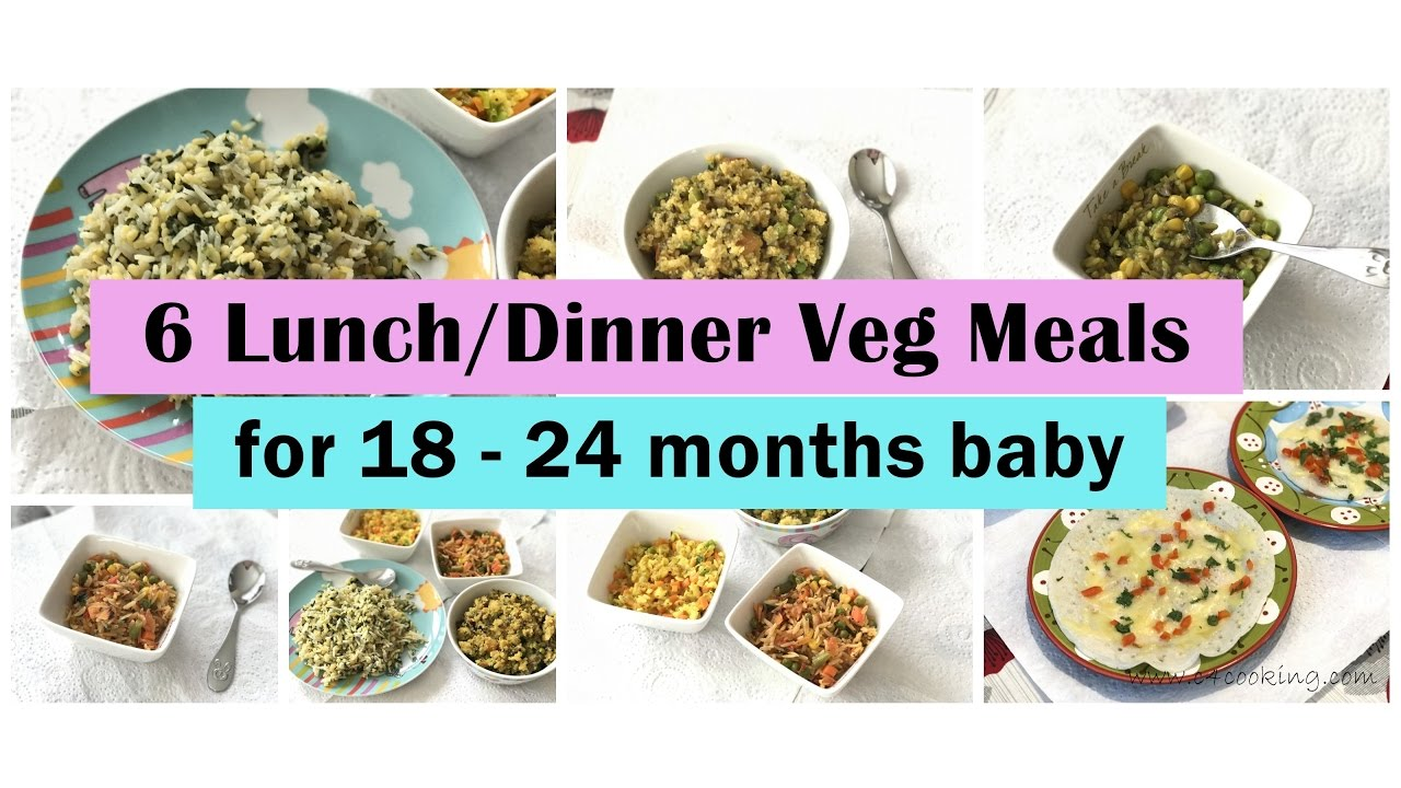 6 Veg Recipes For 18 24 Months Baby Indian