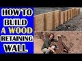 How to build a wood retaining wall that will not lean! video Part 1.  A Wood Deadman Design.