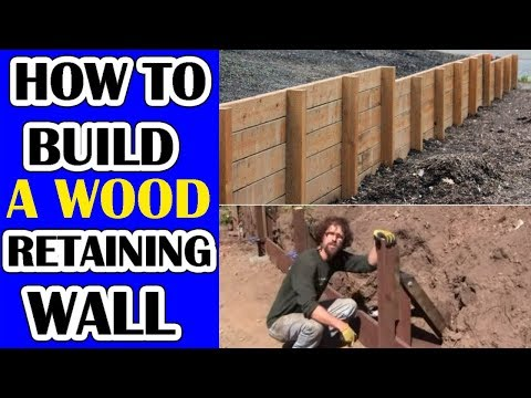 How to Build a Wood Retaining Wall that will not Lean! Video Part 1. A Wood Deadman Design