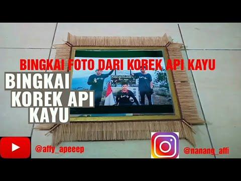 Cara Membuat Bingkai Foto dari Korek Api Kayu - YouTube