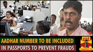 Aadhar Number to be Included in Passports to prevent Frauds