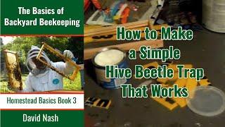 Beginning Bees Iii Diy Hive Beetle Traps