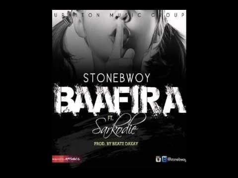 STONEBWOY FT SARKODIE   BAAFIRA  PROD  BY BEATZ DAKAY  mp3
