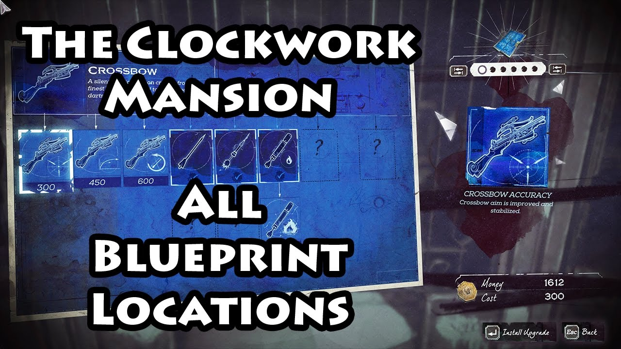 Dishonored 2 the clockwork mansion blueprints youtube dishonored 2 the clockwork mansion blueprints malvernweather Image collections
