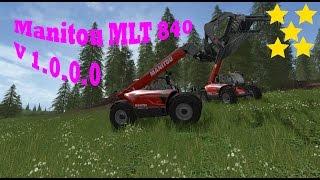 Link:https://www.modhoster.de/mods/manitou-mlt-840#description http://www.modhub.us/farming-simulator-2017-mods/manitou-mlt-840-v1-0/