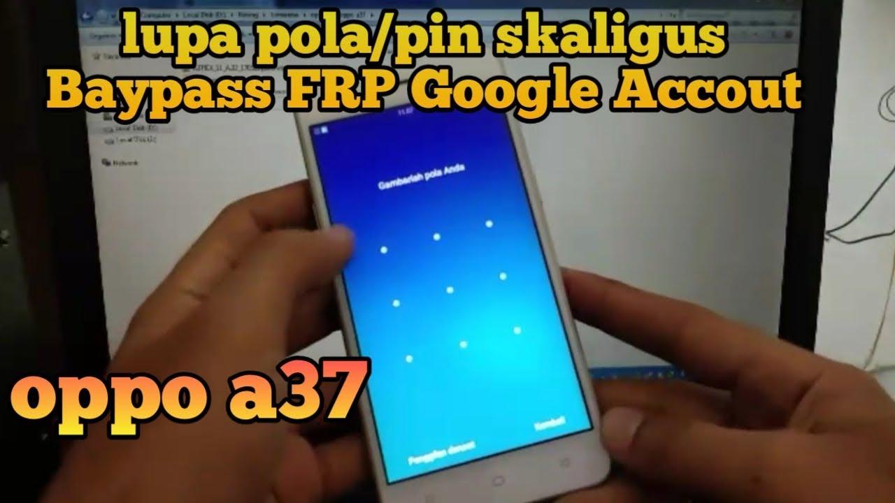 Lupa pola/sandi di oppo a37 lengkap full file - YouTube