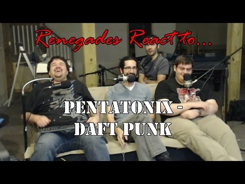 Renegades React to... Pentatonix  Daft Punk