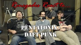 Renegades React to... Pentatonix - Daft Punk