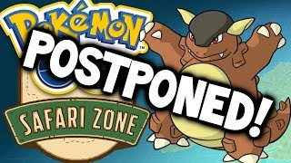 POKEMON GO SAFARI ZONE POSTPONED?! (What went wrong?)