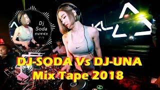 Gambar cover RAJA RE-MIX BREAKBEAT 2018 DJ UNA X DJ SODA Trend of Music Dugem Nonstop 2018
