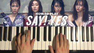 SISTAR (씨스타) - Say! Yes (해볼래) (Piano Tutorial Lesson)