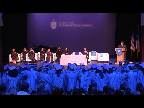 Plano ISD Academy High School Full Graduation Ceremony 2016
