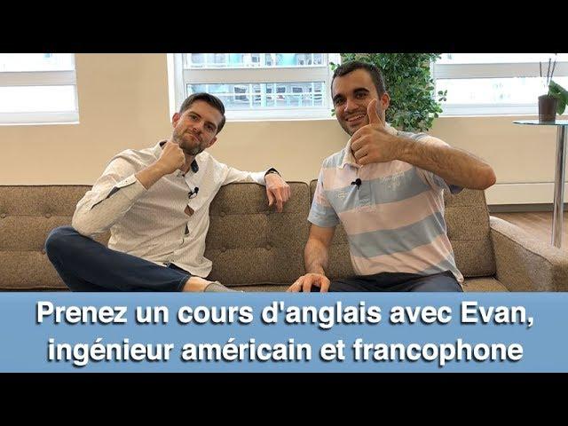 Prenez un cours d'anglais avec Evan - ingénieur américain et francophone