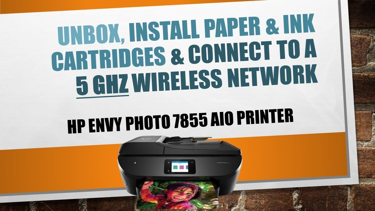 Hp Envy Photo 7855 7864 7830 7820 Printer Unboxing Connect To