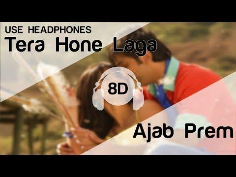 Tera Hone Laga Hoon 8D Audio Song - Ajab Prem Ki Ghazab Kahani (Ranbir | Katrina | Atif Aslam)