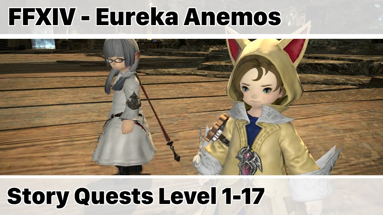 FFXIV Eureka Anemos Story Quests Level 1-17 - Stormblood