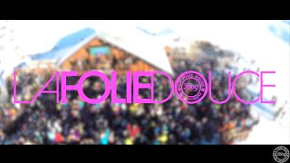 Aftermovie Folie Douce  2015 - Val Thorens