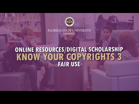 FSU Libraries: Know Your Copyrights 3 (Fair Use)